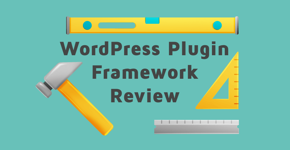 WordPress Plugin Framework Review